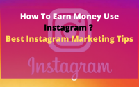 How To Earn Money Use Instagram ? Best Instagram Marketing Tips