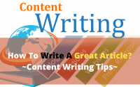 How To Write A Great Article? ~Content Writing Tips~