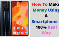 How To Make Money Using A Smartphone ? 100% Real Way