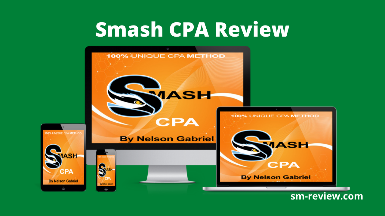Smash CPA Review - Easy Way To Make More CPA Commissions