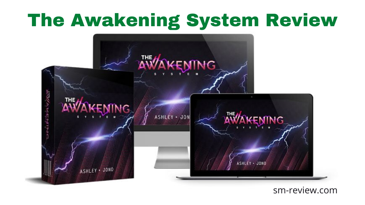 The Awakening System Review - Earn Big Commission