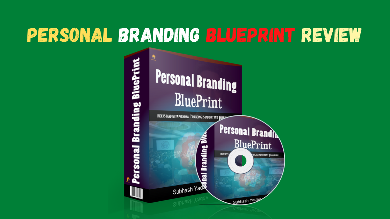 Personal Branding Blueprint Review