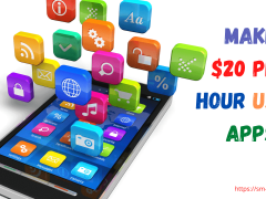How To Make $20 Per Hour Using Apps On Your Phone