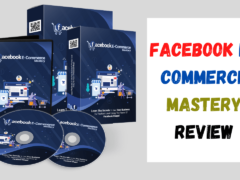 Facebook E-commerce Mastery Review